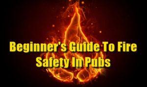 Pub Fire Safety