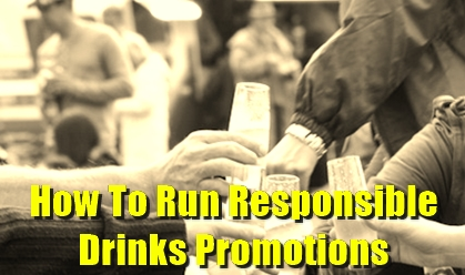 responsible drinks promotions, responsible alcohol retailing, drinks ,promotions, drinking guidelines, alcohol units, mocktails, alcoholic strength, alcohol consumption, drinking games, dentist's chair, free drinks, unlimited drinks, pub crawl, pub, bar, how to avoid irresponsible pub drinks promotions, Social Responsibility Deal,