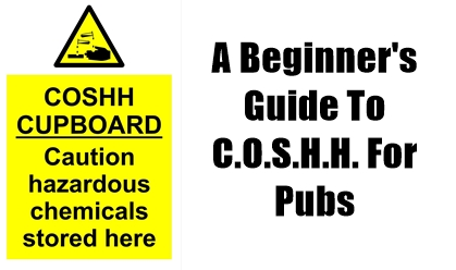 pubs, advice, COSHH, control, substances, hazardous, health, training staff, dealing with emergencies