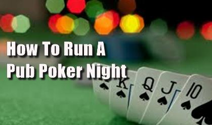 Pub Landord Advice on Pub Poker Night