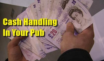 Pub Landlord Advice - Cash Handling