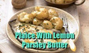 Plaice in Lemon Parsley Butter