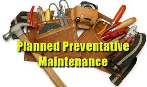 Planned Preventative Maintenance