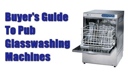 Pub Landord Advice - Glasswashers